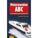 Motorowodne ABC. Jak maksymalnie wykorzystać możliwości łodzi (wyd. 4/2017)