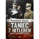 Taniec z Hitlerem. Kontakty polsko-niemieckie 1930-1939