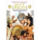 Mity greckie. Księga cudów dla dziewcząt i chłopców. Opowieści z zaczarowanego lasu