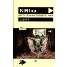 KINtop. Antologia wczesnego kina. Część 1 I 2