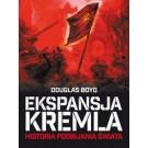 Ekspansja Kremla. Historia podbijania świata. (wyd. 2017)