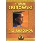 Rio Anaconda. Gringo i ostatni szaman plemienia Carapana