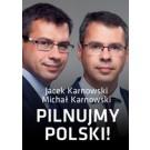 Pilnujmy Polski!