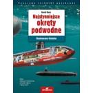 Najsłynniejsze okręty podwodne. Ilustrowana historia