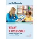 Witamy w przedszkolu. Wspomaganie procesu adaptacji dziecka do środowiska przedszkolnego (Wyd. 2010)