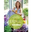Ekonomiczna Ekologiczna Kuchnia. 60 przepisów na miarę