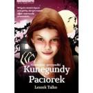 Niezwykłe przypadki Kunegundy Paciorek