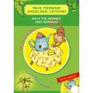 Moje pierwsze angielskie czytanki. Milly the Monkey Likes Bananas