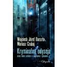 Kryminalna odyseja oraz inne szkice o czytaniu i pisaniu