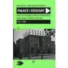 Pałace i koszary. Kino w podzielonych miastach nad Odrą i Nysą Łużycką 1945-1989