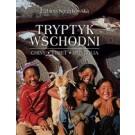 Tryptyk wschodni. Tybet, Mongolia, Chiny