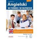 Angielski. W firmie i w biznesie