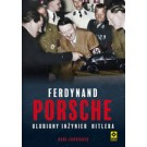 Ferdynand Porsche. Ulubiony inżynier Hitlera