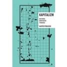 Kapitalizm. Historia krótkiego trwania
