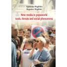 New media in popuworld tools threats and social phenomena