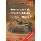 Semovente da 75/32-34-46, 90/53, 105/25. Tank Power vol. CLXXXIII 443