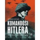 Komandosi Hitlera. Niemieckie siły specjalne (wyd. 2)