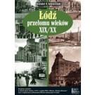 Łódź przełomu wieków XIX/XX + plan Łodzi z 1913 roku + płyta DVD