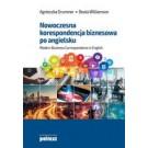 Nowoczesna korespondencja biznesowa po angielsku Modern Business Correspondence in English (wyd. 2017)