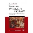 Powstanie Wielkich Moraw. Morawianie, Czesi i Europa Środkowa w latach 791-871