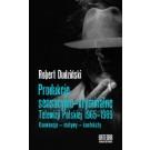 Produkcje sensacyjno-kryminalne Telewizji Polskiej 1965-1989. Konwencje - motywy - konteksty