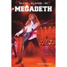 So Far, So Good… So Megadeth. Historia zespołu