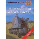 15 cm sIG 33 (Sf) auf Fgst PzKpfwI/II/III. Tank Power vol. CLXXXV 445.