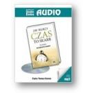 Czas to skarb. 24 zasady zarządzania czasem (audiobook)