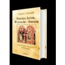 Historia Gotów, Wandalów i Swebów oraz kroniki wczesnośredniowiecznej Hiszpanii