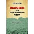Requiem dla amerykańskiego snu. 10 zasad koncentracji bogactw i władzy