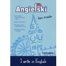 Angielski bez trudu. I write in English