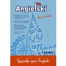 Angielski bez trudu. Upgrade your English