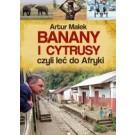 Banany i cytrusy, czyli leć do Afryki