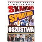 Skandale sportowe i oszustwa