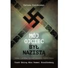 Mój ojciec był nazistą Część 1