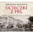 Ucieczki z PRL (audiobook)