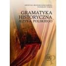 Gramatyka historyczna języka polskiego (dodruk 2018)