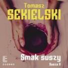 Smak suszy. Susza II (audiobook)