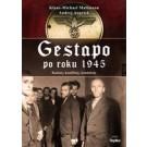 Gestapo po 1945 roku. Kariery, konflikty, konteksty