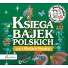 Posłuchajki. Księga bajek polskich (audiobook)