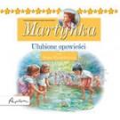 Posłuchajki. Martynka. Ulubione opowieści (audiobook)