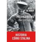 Przekleństwo Swietłany. Historia córki Stalina