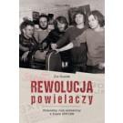 Rewolucja powielaczy. Niezależny ruch wydawniczy w Polsce 1976-1989