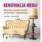 Renowacja mebli. Metody konserwacji antyków i bibelotów (wyd. 2018)