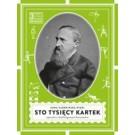 Sto tysięcy kartek. Opowieść o Józefie Ignacym Kraszewskim