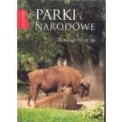 Parki narodowe. Nasza Polska