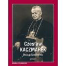Czesław Kaczmarek. Biskup Niezłomny (z płytą DVD)