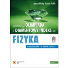 """Olimpiada o Diamentowy Indeks AGH"""". FIZYKA. Rozwiązania zadań z lat 2007/08–2016/17"""
