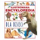 Ilustrowana encyklopedia dla dzieci (wyd. 2018)