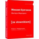 Master i Margarita / Mistrz i Małgorzata z podręcznym słownikiem rosyjsko-polskim